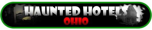 Haunted Hotels in Ohio