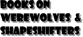 Books on werewolves and shapeshifters